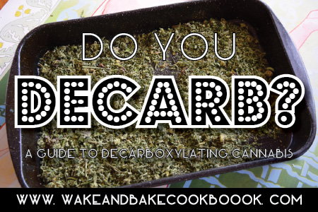Decarboxylating Cannabis to Activate THC