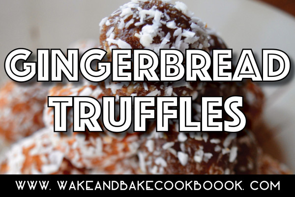 Easy Edibles Recipe: Gingerbread Truffles