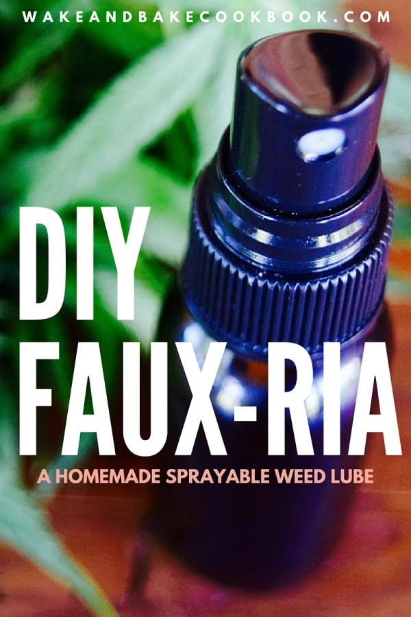 DIY FAUX-RIA: a Homemade Sprayable Cannabis Lube Recipe